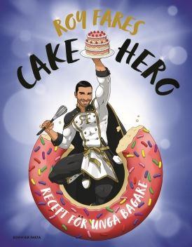 Cake Hero - Roy Fares