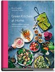 Green Kitchen at Home - Luise Vindahl & David Frenkiel